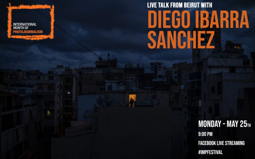 Diego Ibarra Sánchez – Live from Beirut